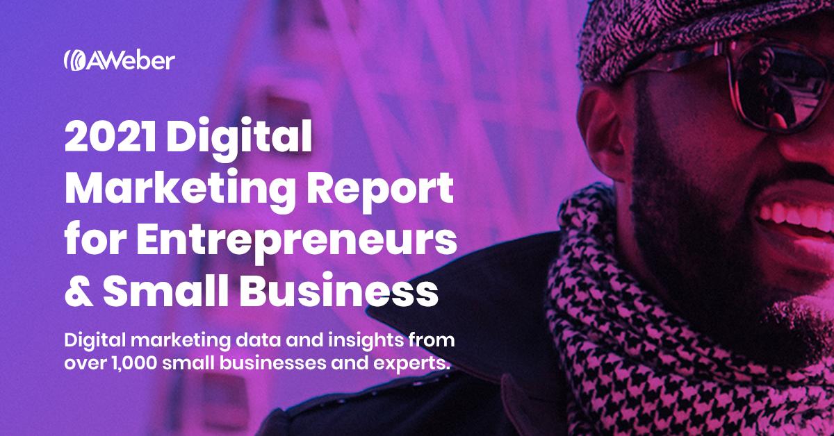 AWeber 2021 Digital Marketing Report